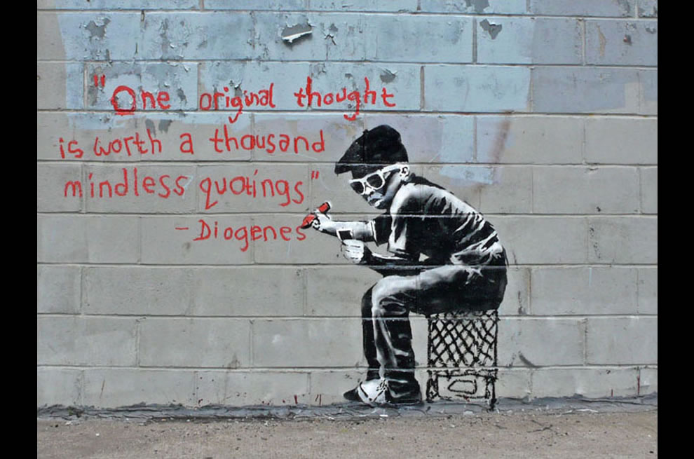 original thought ~ Banksy