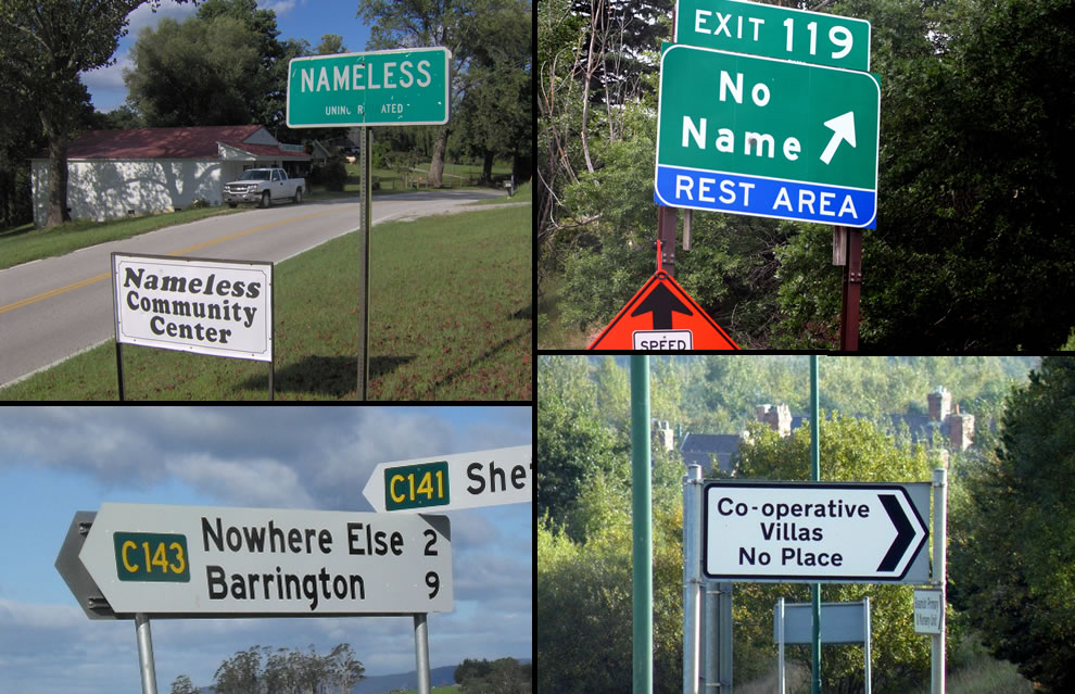 Bizarre place names of Nameless, No Name, No Place, Nowhere Else
