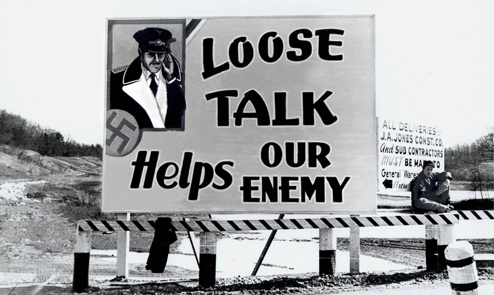 Loose lips sink ships Billboard Oak Ridge During World War II 1940s