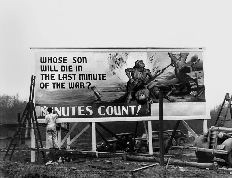 Whose son will die in the last minute of the war billboard in Oak Ridge Tennessee in January 1944