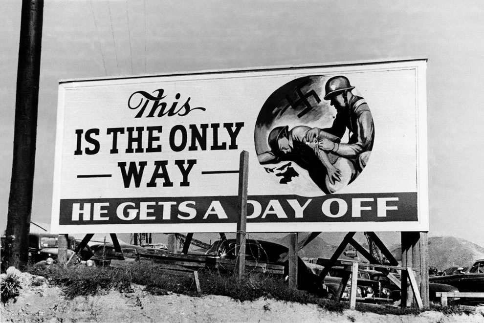 1943 This is the only way he gets a day off billboard Oak Ridge During World War II