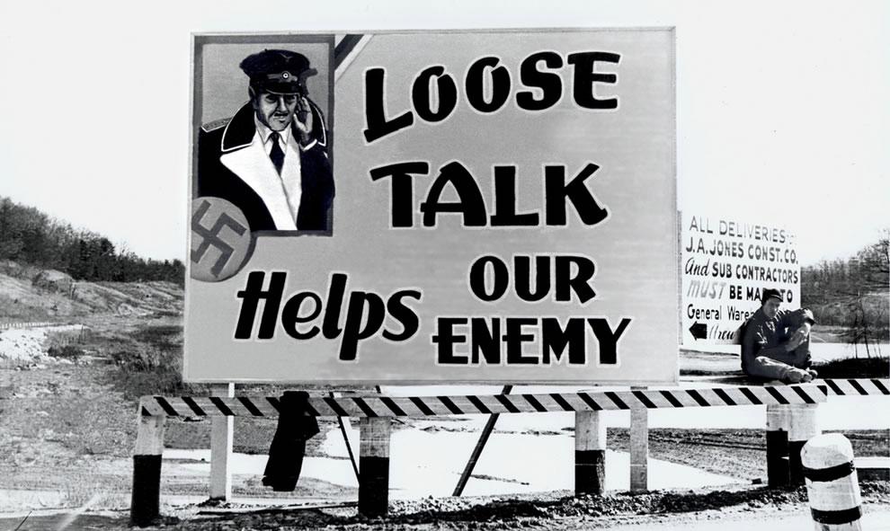 Loose lips sink ships Billboard Oak Ridge During World War II 1940s