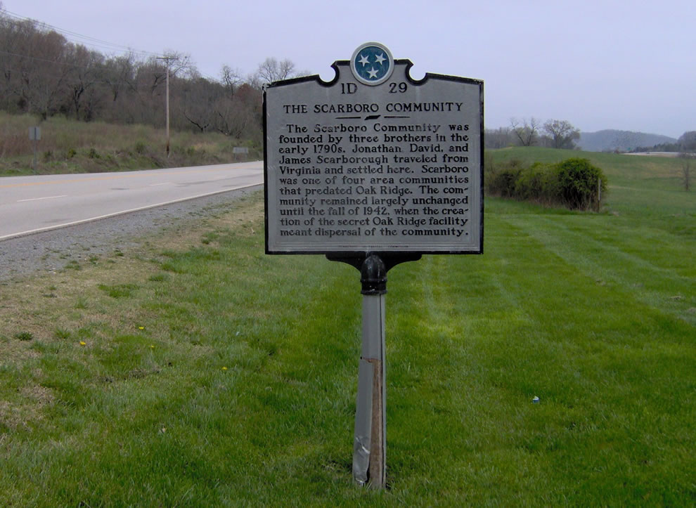 Scarboro was one of several communities in the Oak Ridge area dispersed in order to build a base for the Manhattan Project